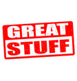 great stuff grunge rubber stamp vector image vector image