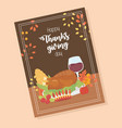 happy thanksgiving poster dinner turkey wine corn vector image