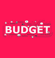 budget word desigh vector image