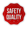 safety quality label or sticker vector image