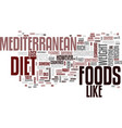 the mediterranean diet full flavored foods help vector image vector image