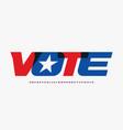 alphabet for presedential vote posterbannerflyer vector image