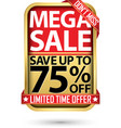 mega sale save up to 75 off golden label with red vector image vector image