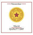 Quality Day vector image vector image