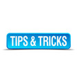 tips and tricks blue 3d realistic square isolated vector image
