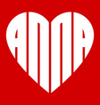 a popular female name Anna and heart vector image