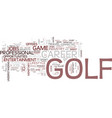 golf jobs tee off a lifestyle career text vector image vector image