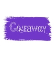 lettering - giveaway vector image