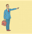 businessman points the way vector image vector image