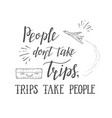 hand lettering quote travel and air vector image vector image