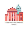 cathedral basilica phyladelphia famous landmark vector image