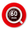 cup of coffee with time limit for break one hour vector image vector image