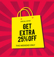 get extra 25 off yellow bag red background vector image