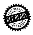 get ready rubber stamp vector image vector image