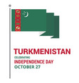 waving flag of turkmenistan template for vector image vector image