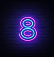 number eight symbol neon sign eighth vector image vector image