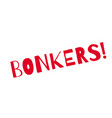 bonkers rubber stamp vector image vector image