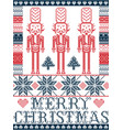 nordic merry christmas pattern with nutcracker vector image vector image
