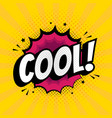 cool sign in pop art style comi icon over dotted vector image