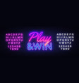 play win neon text design template gaming vector image vector image