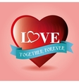 romantic card love together forever blue ribbon vector image