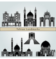Tehran landmarks and monuments vector image vector image