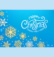 winter holidays blue greeting card with snowflakes vector image