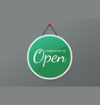 open sign for door placard plate text flat vector image vector image