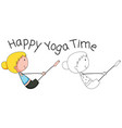 doodle happy girl doing yoga vector image
