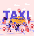 people ordering taxi using application concept vector image