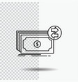 banknotes cash dollars flow money line icon on vector image