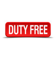 duty free red 3d square button vector image vector image