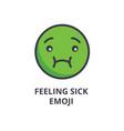 feeling sick emoji line icon sign vector image vector image