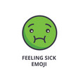 Feeling sick emoji line icon sign vector image