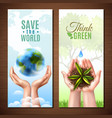 ecology realistic hands banners vector image vector image