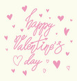 happy valentines day retro vintage style brush vector image vector image