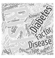 The Risk Factors for Juvenile Diabetes Word Cloud vector image vector image