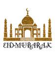 eid mubarak design with a golden mosque vector image