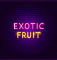 exotic fruit neon text vector image vector image
