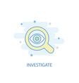 investigate line concept simple line icon vector image vector image