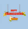 thanksgiving party concept background flat style vector image