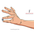 Hand holding some small object put there something vector image vector image