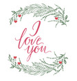 i love you text handmade calligraphy and vector image vector image