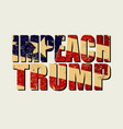 impeachment banner stylized inscription impeach vector image vector image