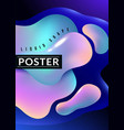 liquid shape poster abstract fluid free color vector image