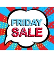 Sale poster with FRIDAY SALE text Advertising vector image vector image