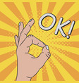 hand gesture - sign ok comic vector image