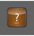 Question wood application icons vector image vector image