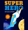superhero in outer space poster vector image vector image