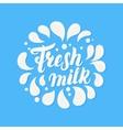 Fresh milk hand written lettering vector image